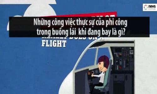 Phi công làm gì trong buồng lái khi đang bay