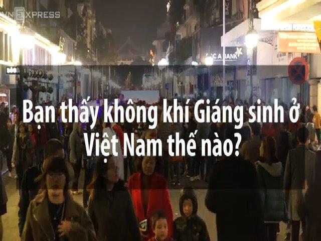 Khách Tây: 'Tôi không ngờ người Việt đón Giáng sinh tưng bừng đến thế'
