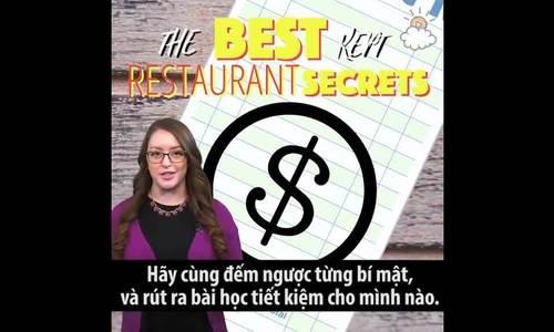 10 bí mật nhà hàng không đời nào muốn lộ với thực khách