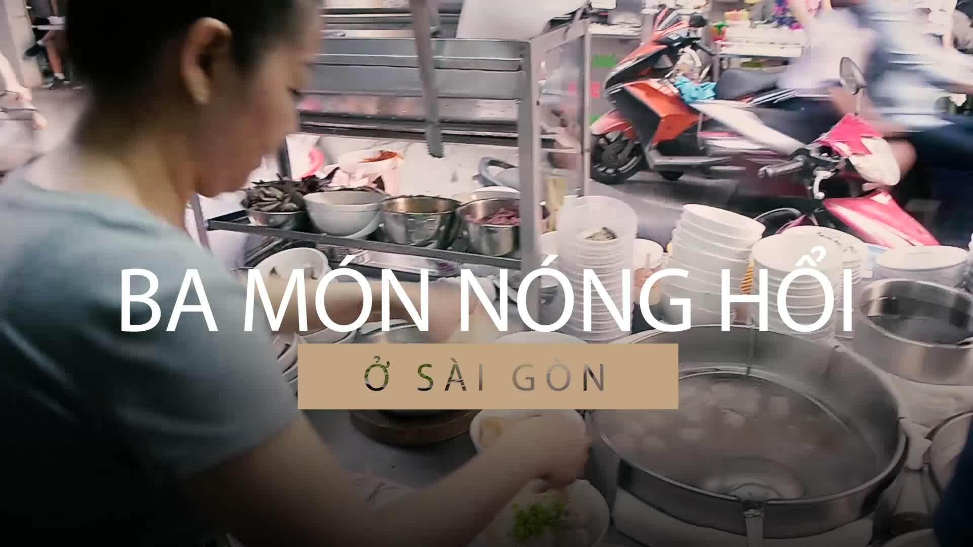 Ba món ấm bụng cho ngày mưa ở trung tâm Sài Gòn