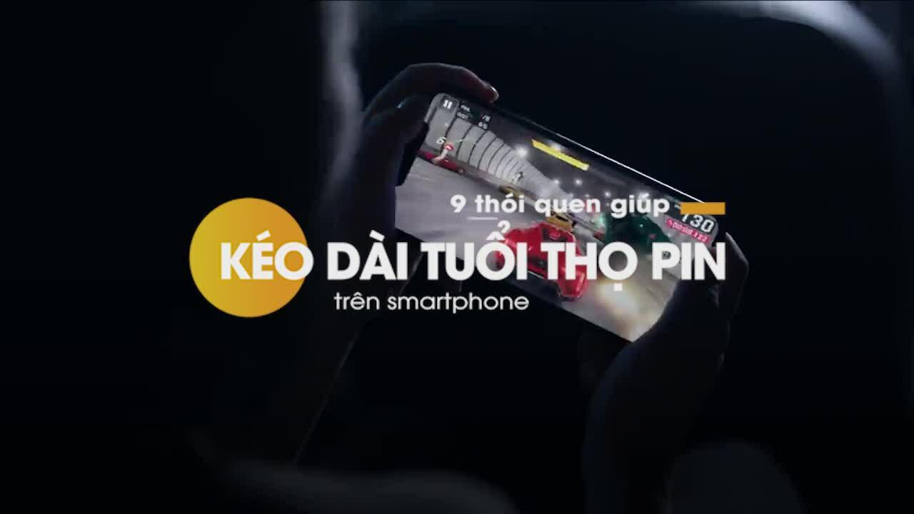 9 mẹo giúp kéo dài thời gian dùng pin trên smartphone