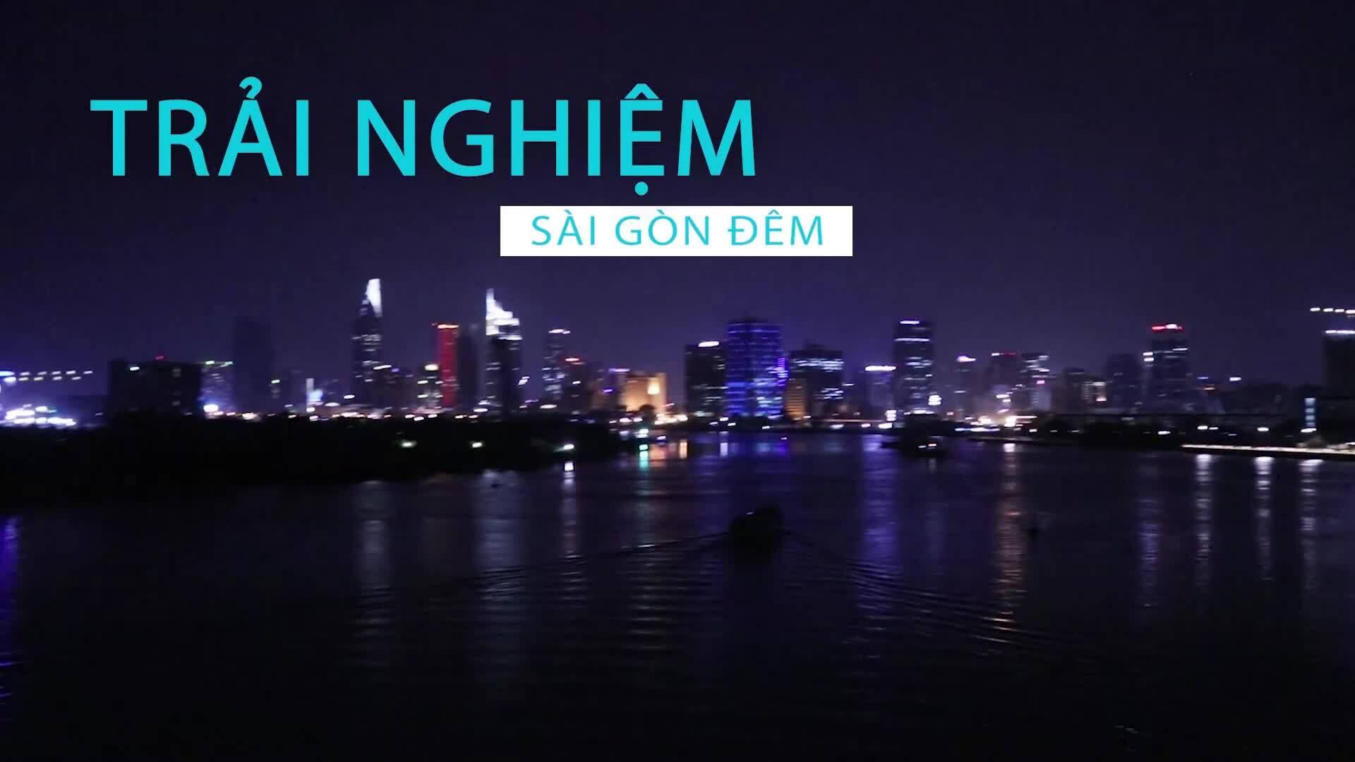 Chơi đêm ở Sài Gòn