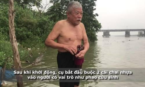 Cụ ông 91 tuổi ngày nào cũng bơi 10 km qua sông Hồng