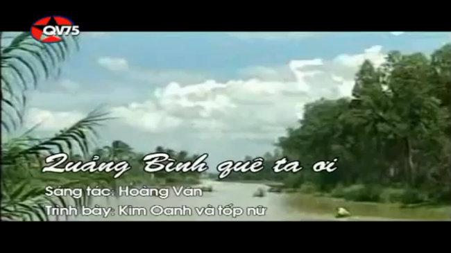 Quảng Bình quê ta ơi - NSƯT Kim Oanh và Tốp ca