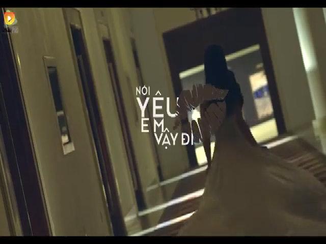 MV 'Nói yêu em vậy đi' - Thu Thủy
