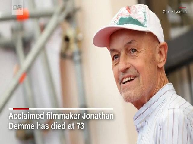 Đạo diễn Jonathan Demme qua đời