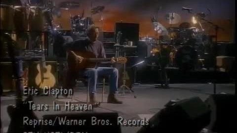 """""""Tears in Heaven"""" - Eric Clapton"""