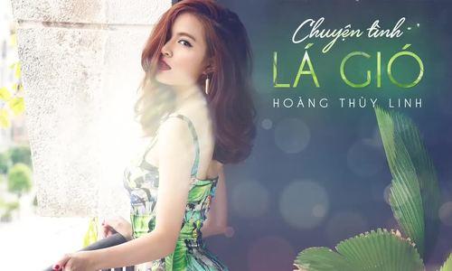Hoàng Thùy Linh hát Chuyện tình lá gió