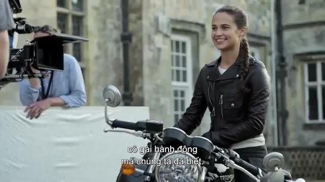 Alicia Vikander - quá trình tập luyện cho vai Lara Croft