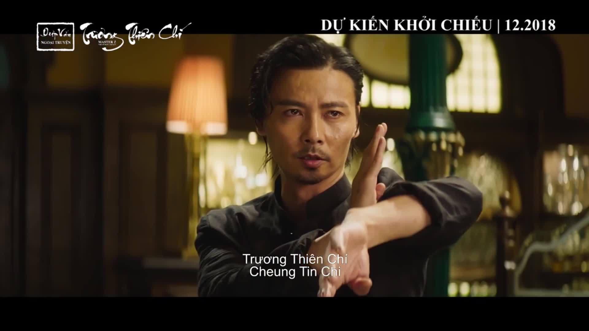 Trailer Diệp Vấn ngoại truyện: Trương Thiên Chí