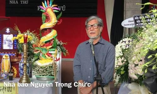 Nhà báo Nguyễn Trọng Chức chia sẻ trong tang lễ Phan Vũ