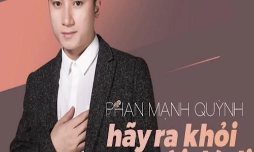 Hãy ra khỏi người đó đi - Phan Mạnh Quỳnh