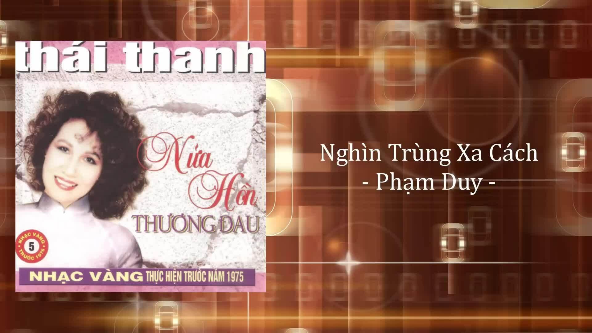 Thái Thanh hát Nghìn trùng xa cách