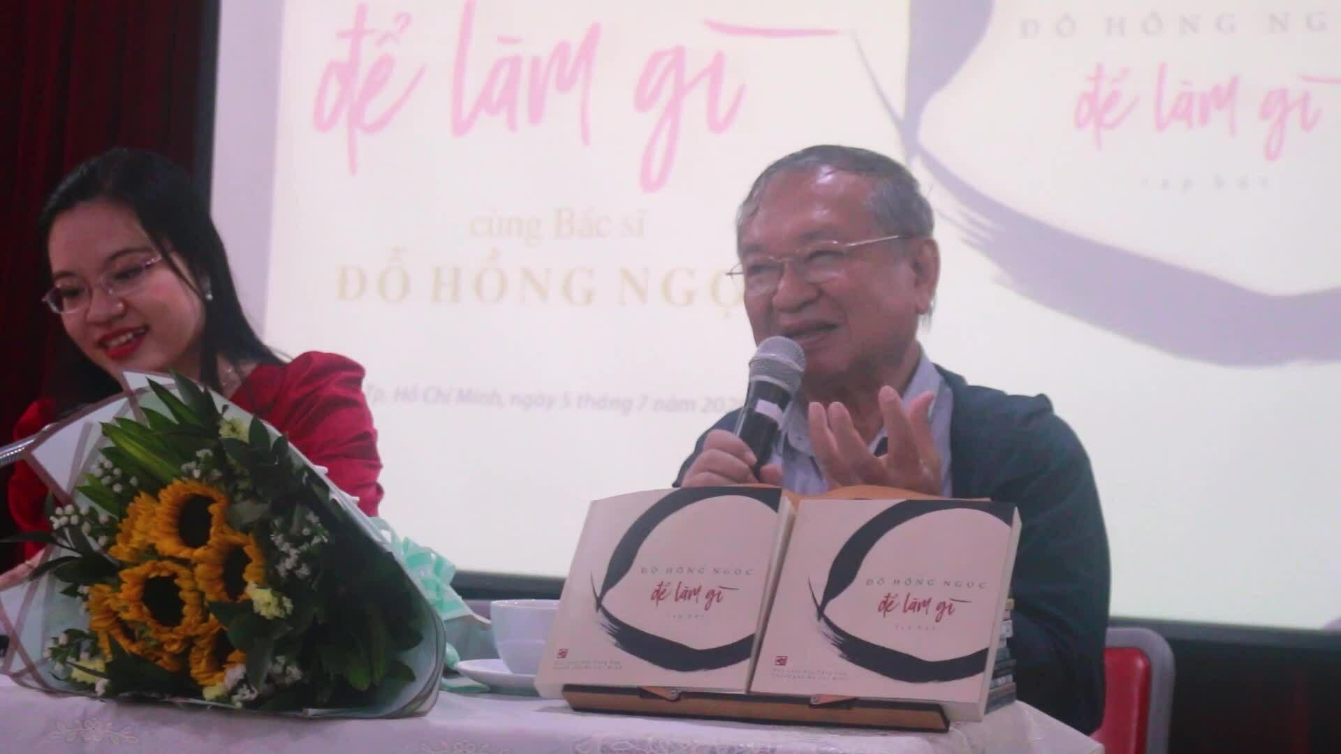 Bác sĩ Đỗ Hồng Ngọc ra mắt sách 'Để làm gì'
