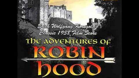 Nhạc phim 'The Adventures of Robin Hood'