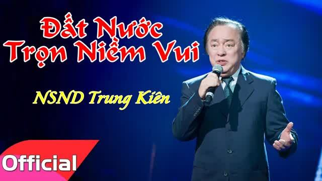 Nghệ sĩ Trung Kiên hát 'Đất nước trọn niềm vui'