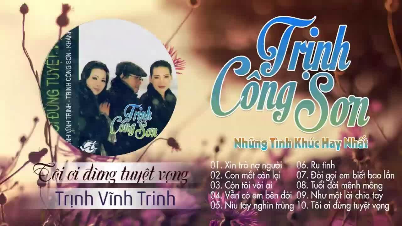 """Trịnh Vĩnh Trinh hát """"Tôi ơi đừng tuyệt vọng"""""""