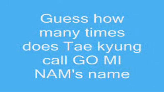 Tae Kyung gọi tên Go Mi Nam