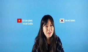 Con gái Hàn Quốc nói gì về thi Đại học ở Việt Nam