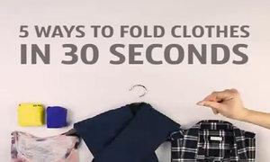 5 cách gấp quần áo nhanh như chớp trong 30 giây