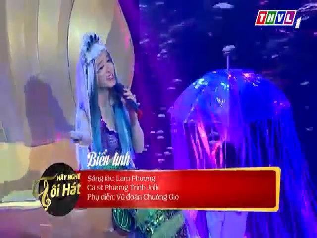 Phương Trinh Jolie hát 'Biển tình'