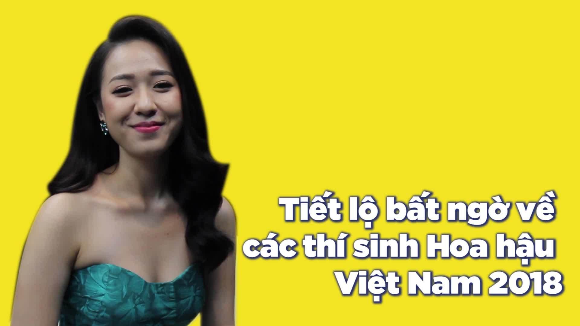 Những sự thật thú vị ít ai biết về các thí sinh Hoa hậu Việt Nam 2018