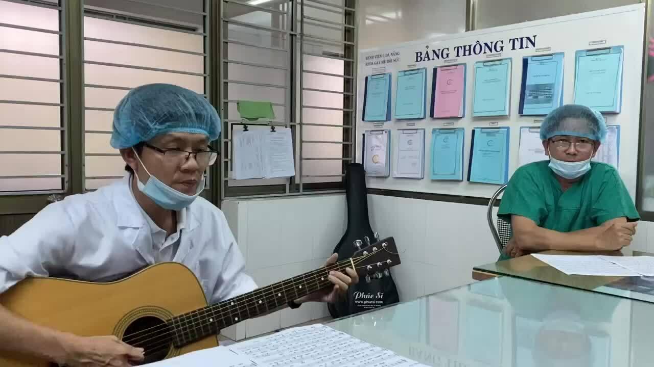 Bác sĩ Bệnh viện C Đà Nẵng cất tiếng hát từ tâm dịch