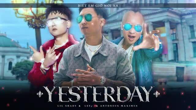 Lil Shady hát Yesterday với Lee7