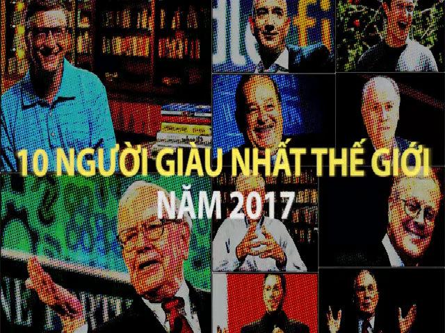 10 người giàu nhất thế giới năm 2017