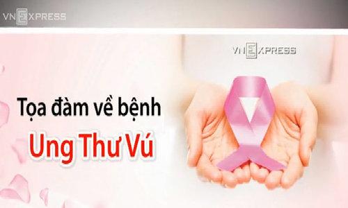 Tọa đàm về bệnh ung thư vú