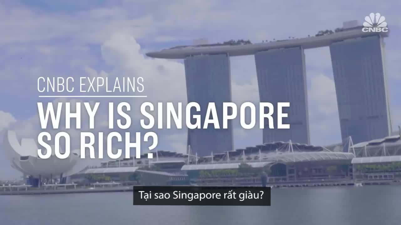 Tại sao Singapore rất giàu?