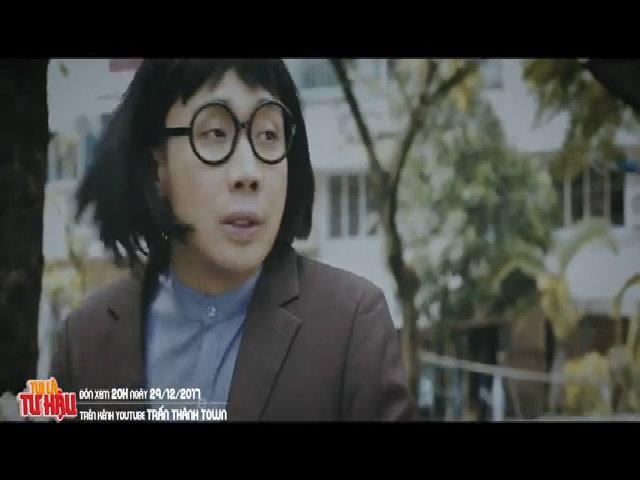Trailer hài 'Tôi là Tư Hậu' - Trấn Thành