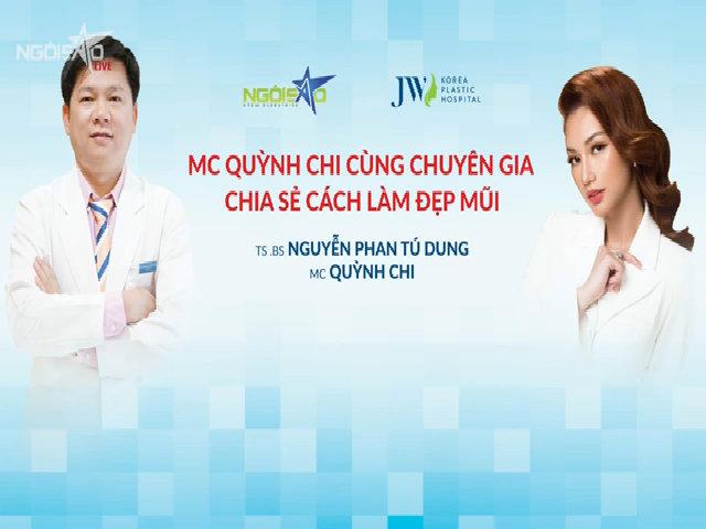 MC Quỳnh Chi cùng chuyên gia chia sẻ cách làm đẹp mũi