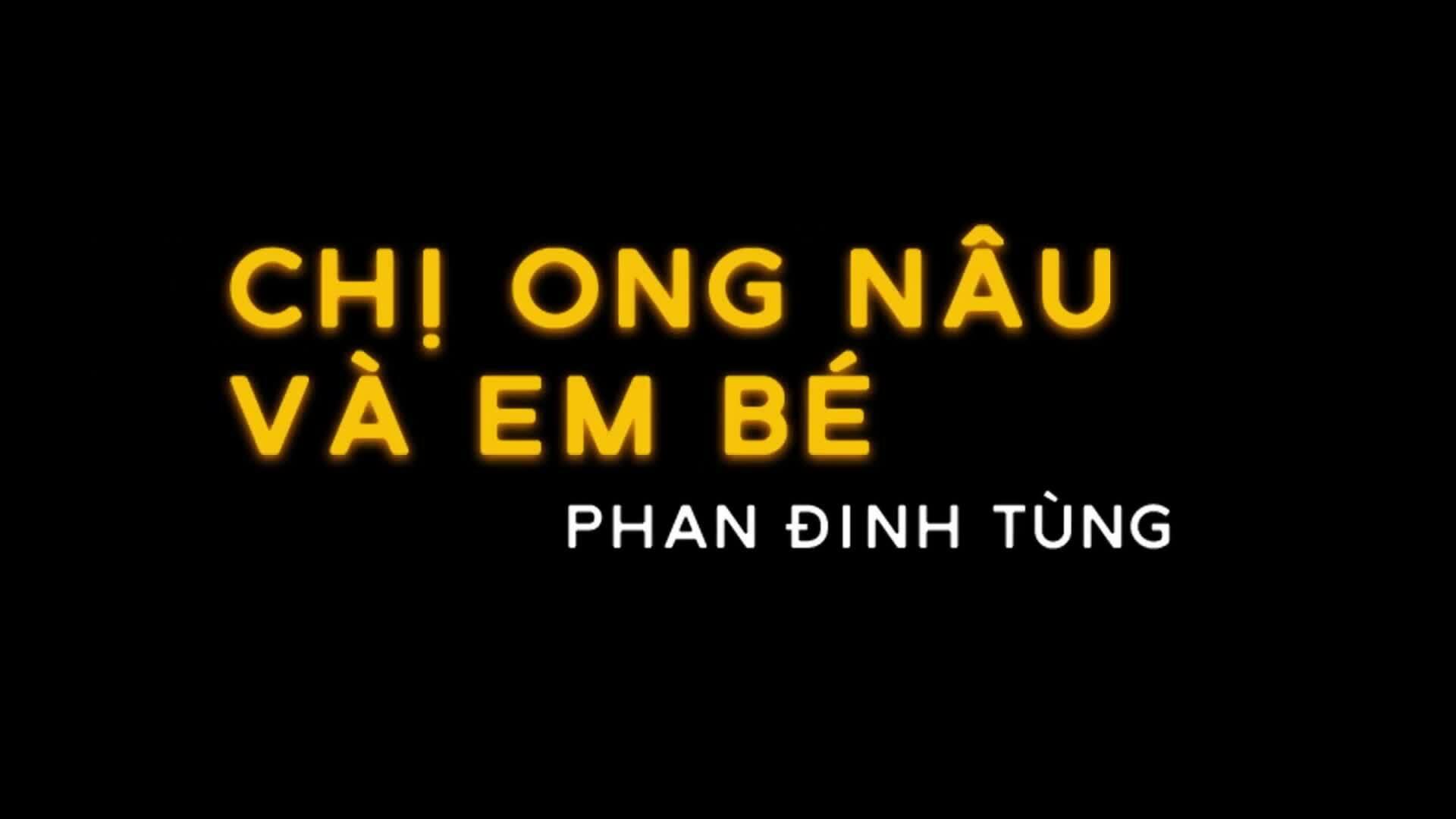 Phan Đinh Tùng làm mới ca khúc 'Chị ong nâu và em bé'