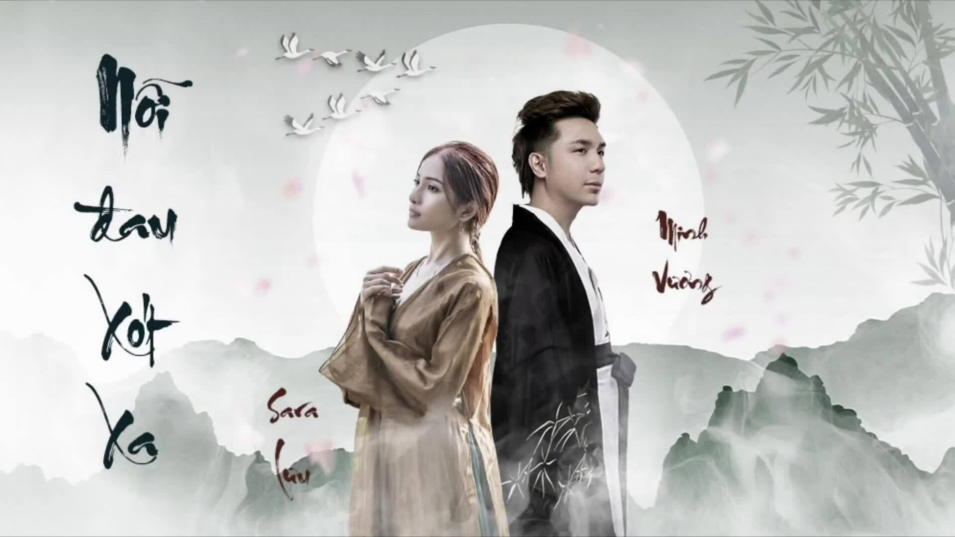 MV 'Nỗi đau xót xa' - Sara Lưu và Minh Vương