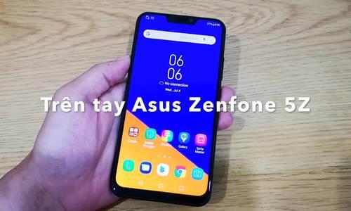 Trên tay Asus Zenfone 5Z