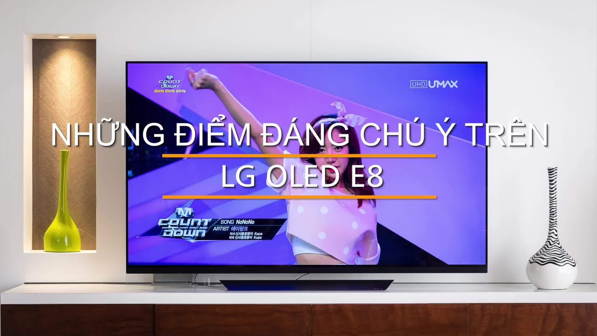 Những điểm đáng chú ý trên LG OLED E8