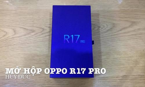 Mở hộp Oppo R17 Pro