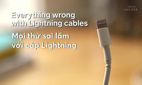 Mọi thứ sai lầm với cáp Lightning