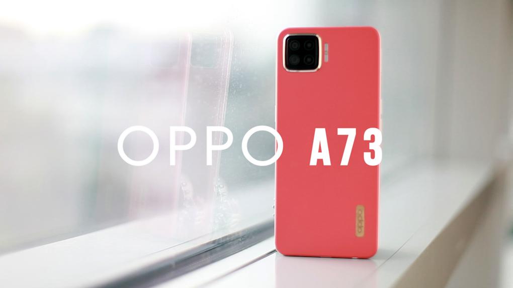 Đánh giá Oppo A73 - smartphone 'hoài cổ' giá rẻ