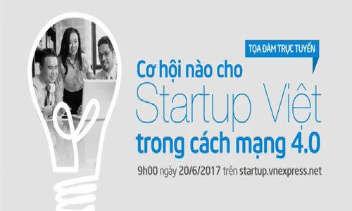 Tọa đàm trực tuyến 'Cơ hội cho startup Việt trong cách mạng công nghiệp 4.0'