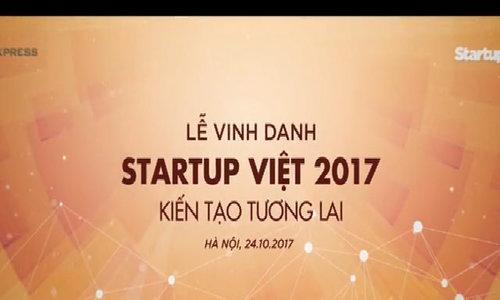 Hành trình bình chọn Startup Việt 2017