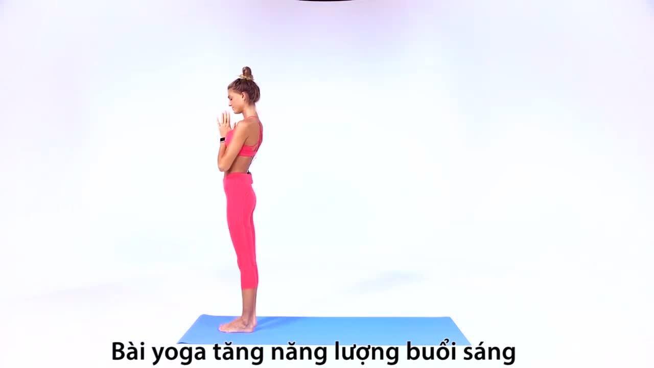 Bài yoga giúp bạn đầy năng lượng đón ngày mới