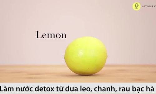 Làm nước detox từ dưa leo và chanh