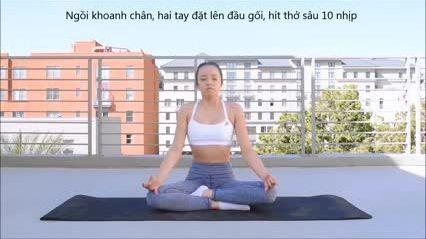 10 phút tập yoga giúp cuối tuần thư thái