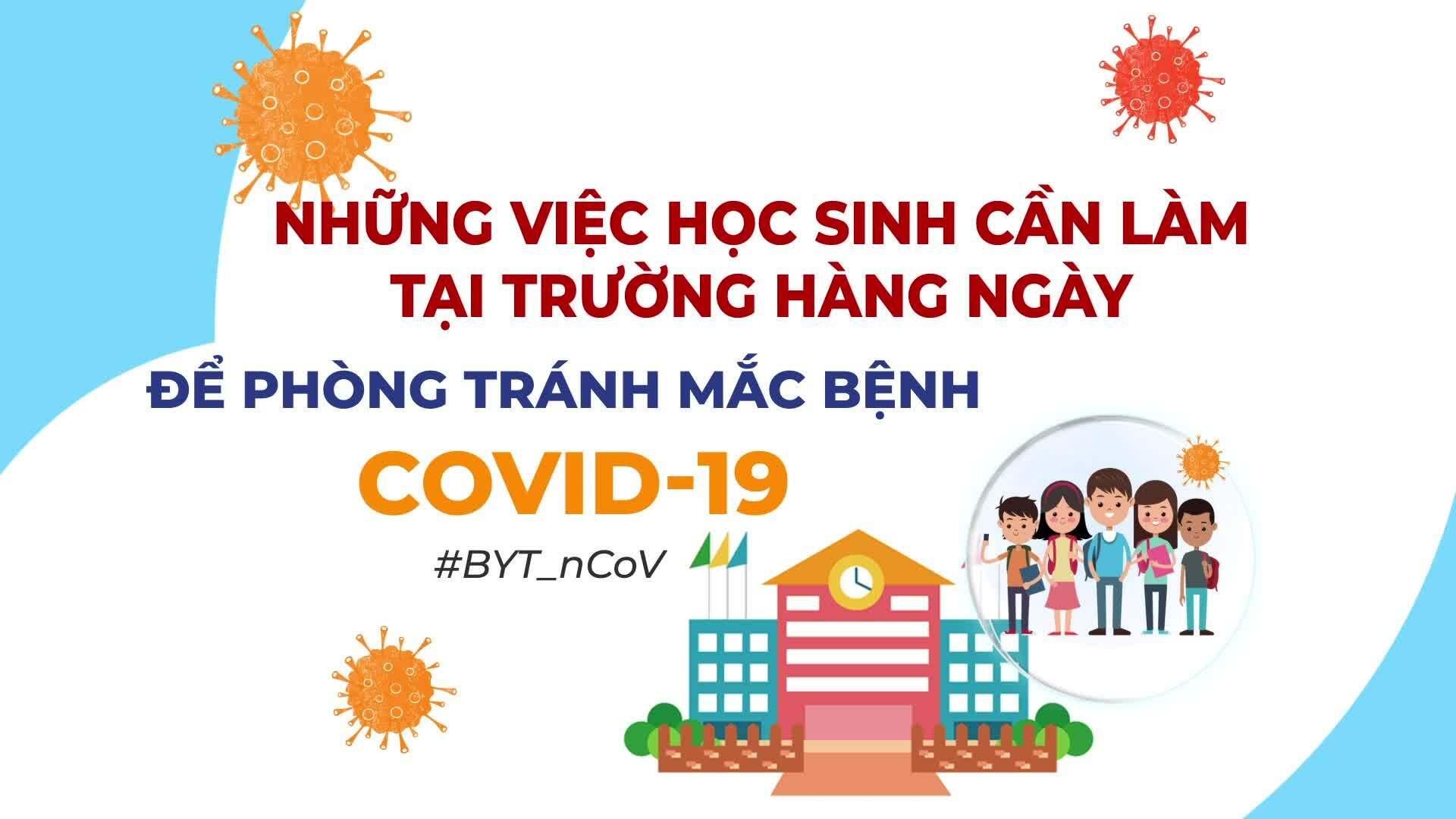Những việc học sinh cần làm tránh mắc Covid-19