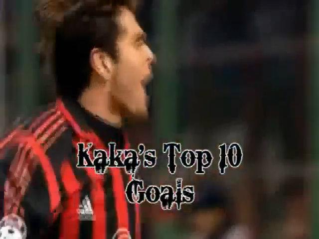 10 bàn thắng đẹp của KaKa