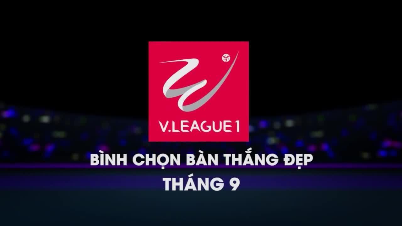 Top 5 bàn thắng đẹp Nuti Cafe V-League tháng 9