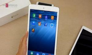 Dùng thử nhanh iPad Air 2 tại Việt Nam