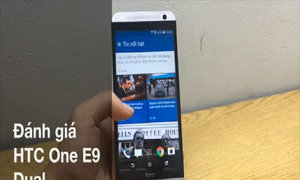 Video đánh giá HTC One E9 Dual